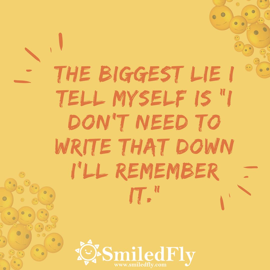 The biggest lie I tell myself