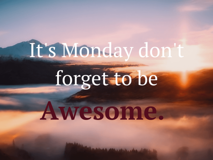 Monday Motivation Quotes and Sayings #48